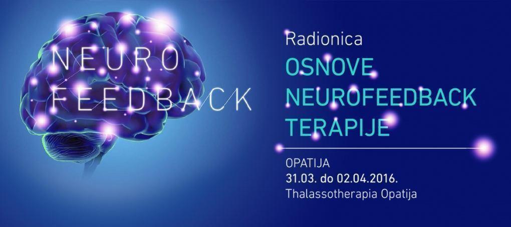 Radionica - Osnove Neurofeedback terapije, 31.03. do 02.04.2016. Thalassotherapia,Opatija