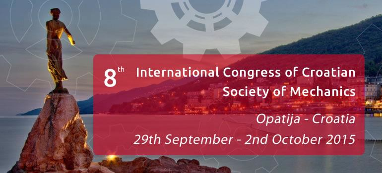 8th International Congress of Croatian Society of Mechanics