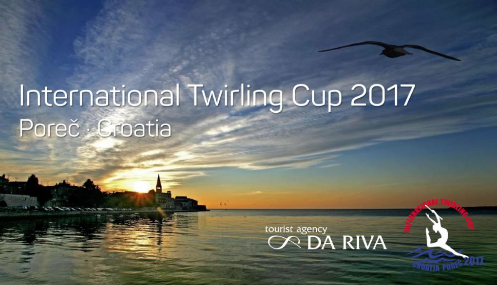 International Twirling Cup 2017 Poreč